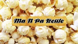 MA N PA KETTLE CORN FINAL VIDEO REV 2
